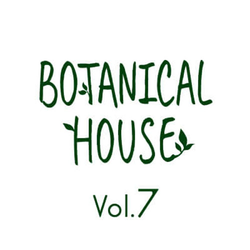 Botanical House Vol.7